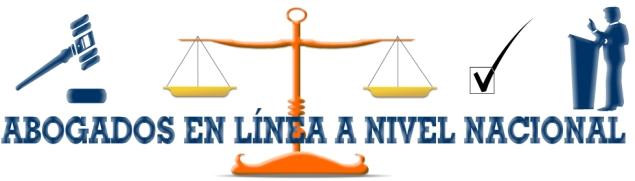 ABOGADOS EN LÍNEA A NIVEL NACIONAL